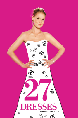 Anne Fletcher - 27 Dresses  artwork