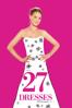 27 Dresses - Anne Fletcher