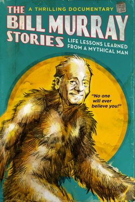 Tommy Avallone - The Bill Murray Stories: Life Lessons Learned from a Mythical Man  artwork