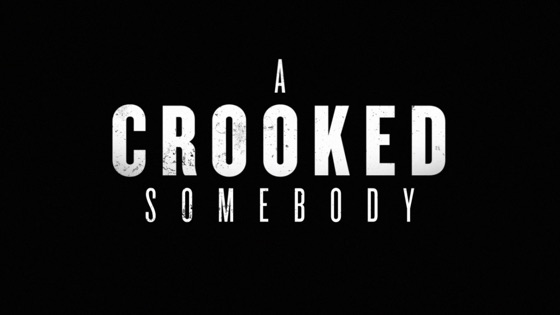 a crooked somebody (2017) english subtitles