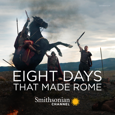 Eight Days That Made Rome, Season 1 HD Download