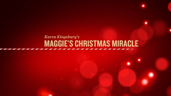 Karen Kingsburys Maggies Christmas Miracle Cast.Karen Kingsbury S Maggie S Christmas Miracle On Itunes