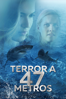 Terror a 47 metros - Johannes Roberts