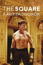Capa do filme The Square: A Arte da Discórdia