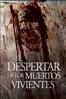 El despertar de los muertos vivientes - Hèctor Hernández Vicens