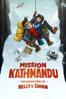 Mission Kathmandu: The Adventures of Nelly & Simon - Pierre Greco & Nancy Florence Savard