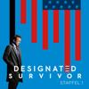 Der erste Tag - Designated Survivor