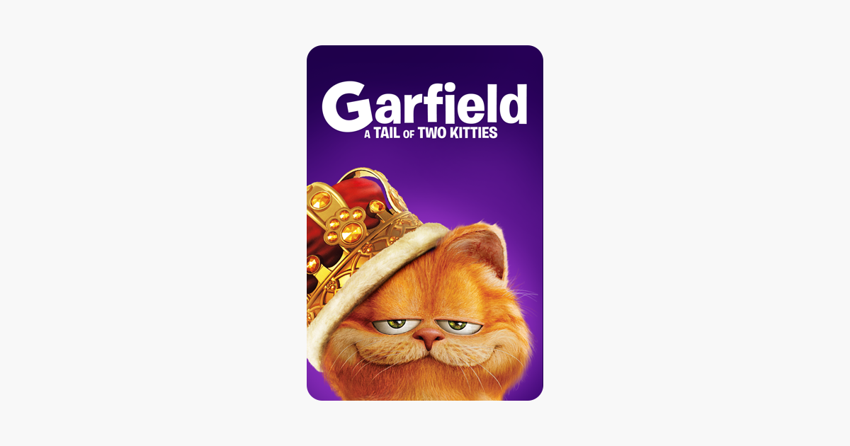 Garfield A Tail Of Two Kitties On Itunes