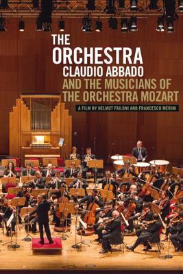 Helmut Failoni & Francesco Merini - The Orchestra: Claudio Abbado and the Musicians of the Orchestra Mozart (Originalfassung) Grafik
