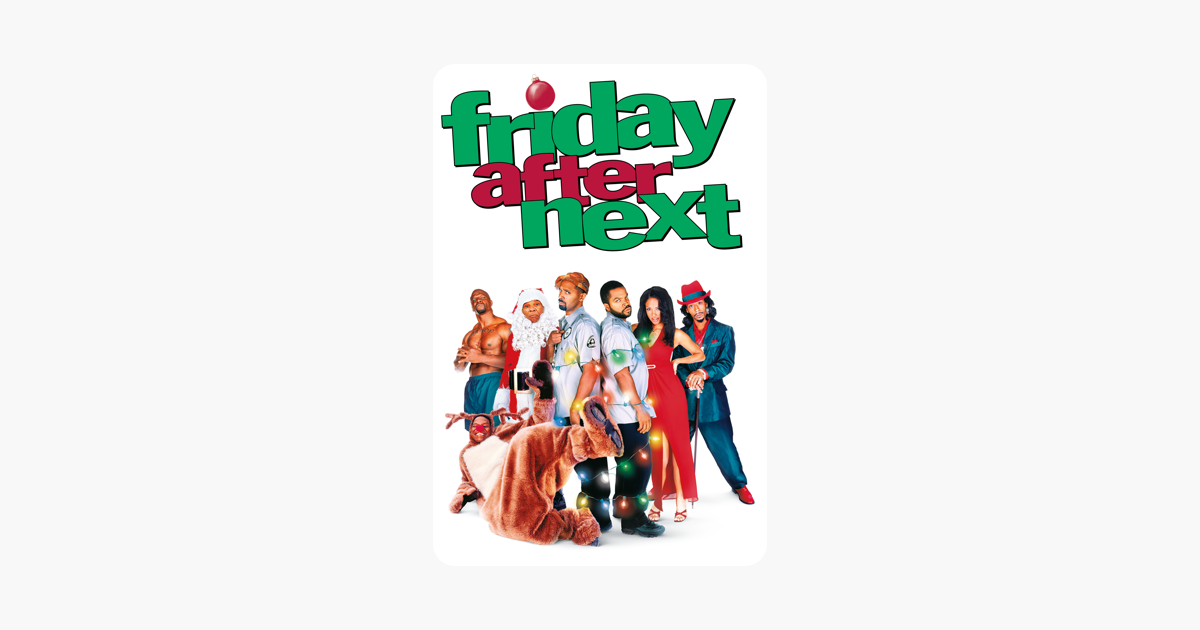 Friday After Next on iTunes