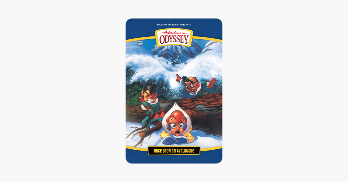 Adventures In Odyssey Once Upon An Avalanche On Itunes