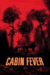 Cabin Fever wiki, synopsis