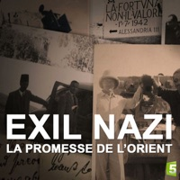 Télécharger Exil nazi, la promesse de l'orient Episode 1