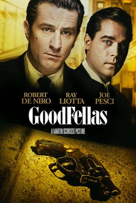 Goodfellas (Remastered Feature) - Martin Scorsese