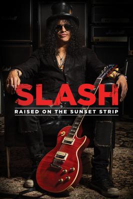 Slash - Raised On the Sunset Strip - Mary Atkins
