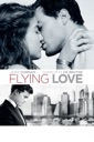 Affiche du film Flying Love