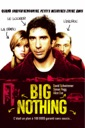 Affiche du film Big Nothing