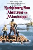 Huckleberry Finn - Abenteuer am Mississippi