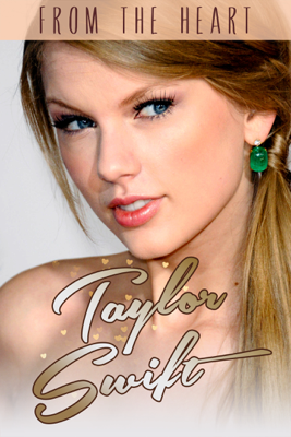 Unknown - Taylor Swift: From the Heart bild
