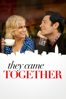 They Came Together - David Wain