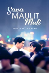 Sana Maulit Muli (Second Chances)