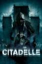 Affiche du film Citadelle
