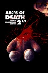 The ABC's of Death 2 1/2 wiki, synopsis