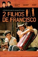 Capa do filme 2 Filhos De Francisco - A História De Zezé Di Camargo & Luciano