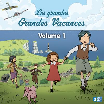 Les Grandes grandes vacances, Saison 1, Vol. 1 - Les Grandes grandes vacances