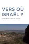 Where to Israel? (Vers où Israël?)