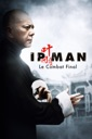 Affiche du film Ip Man - le combat final