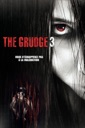 Affiche du film The Grudge 3