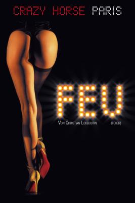 Bruno Hullin - FEU (Feuer) von Christian Louboutin Grafik