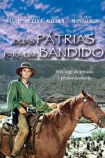Capa do filme Duas Pátrias para um Bandido