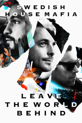 Swedish House Mafia: Leave the World Behind - Christian Larson