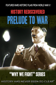 History Rediscovered: Prelude to War