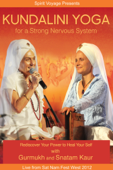 Kundalini Yoga - For a Strong Nervous System