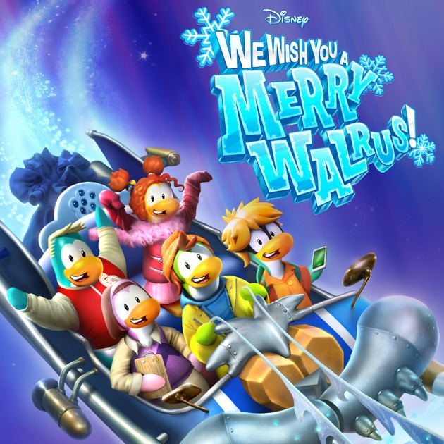 Disney's Club Penguin: We Wish You A Merry Walrus On ITunes