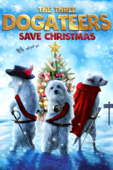 The Three Dogateers Saves Christmas