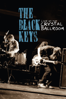 The Black Keys - The Black Keys - Live At the Crystal Ballroom  artwork