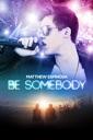 Affiche du film Be Somebody