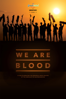 We Are Blood - Ty Evans