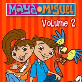 Maya & Miguel, Vol  2