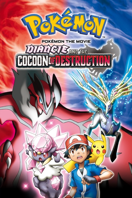 pokémon the movie diancie and the cocoon of destruction on itunes