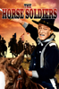 The Horse Soldiers - John Ford