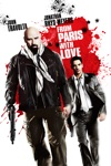 From Paris With Love wiki, synopsis