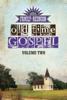 Country's Family Reunion Presents Old Time Gospel: Volume Two - James Burton Yockey