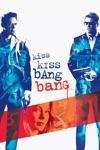 Kiss Kiss Bang Bang wiki, synopsis
