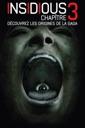 Affiche du film Insidious: Chapître 3 - Découvrez les origines de la saga