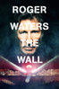 Roger Waters & Sean Evans - Roger Waters the Wall Grafik